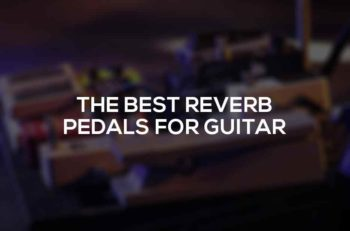 reverb-pedals-effects-for-guitar
