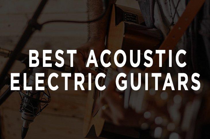 best-acoustic-electric-guitars